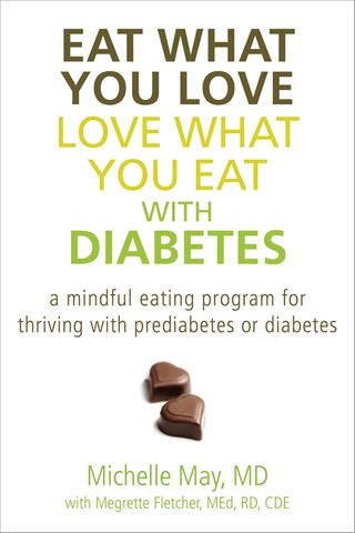 Eat What You Love, Love What You Eat With Diabetes Book Cover